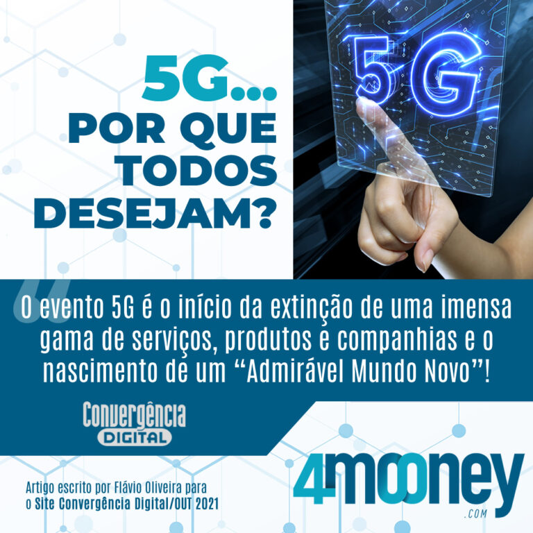 Artigo | 5G... porque todos desejam? - 4mooney